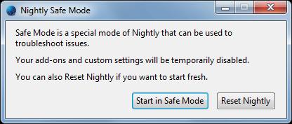 Nightly Safe Mode
