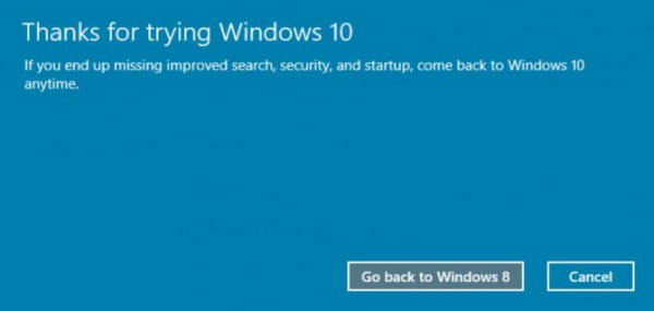 Finally click go back to windows 8 or go back to windows 7 to restore
