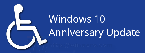 Windows 10 Anniversary Update Accessibility