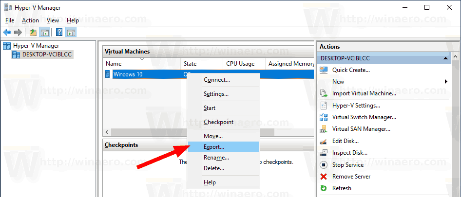Windows 10 Hyper V Export A Virtual Machine