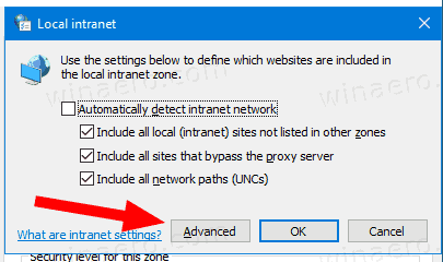 Windows 10 Local Intranet Advanced Button