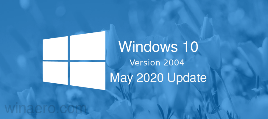 Windows 10 2004 20h1 May 2020 Update Banner