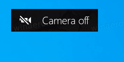 Camera Off OSD In Windows 10