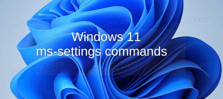 Windows 11 Ms Settings Commands